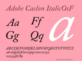 Adobe Caslon Italic Oldstyle Figures Version 001.002图片样张