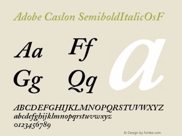 Adobe Caslon Semibold Italic Oldstyle Figures Version 001.002图片样张