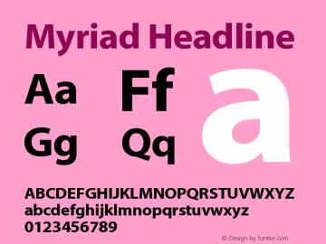 Myriad Headline Version 001.000图片样张