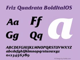 Friz Quadrata Bold Italic OS Version 001.005图片样张