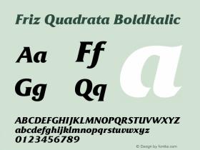 Friz Quadrata Bold Italic Version 005.000图片样张
