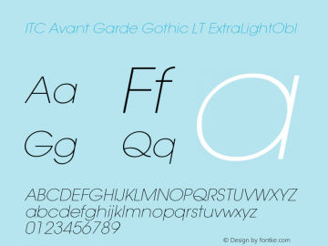 ITC Avant Garde Gothic LT Extra Light Oblique Version 006.000图片样张