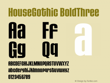 HouseGothic-BoldThree 001.000图片样张