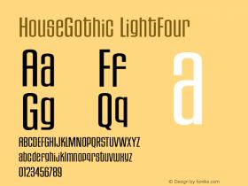 HouseGothic-LightFour 001.000图片样张