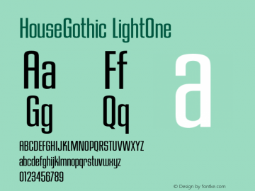 HouseGothic-LightOne 001.000图片样张