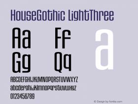 HouseGothic-LightThree 001.000图片样张