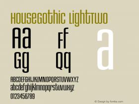 HouseGothic-LightTwo 001.000图片样张