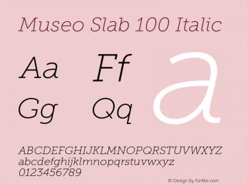 MuseoSlab-100Italic Version 1.000图片样张
