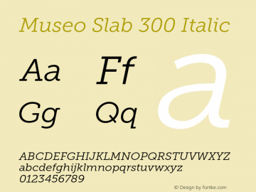 MuseoSlab-300Italic Version 1.000图片样张