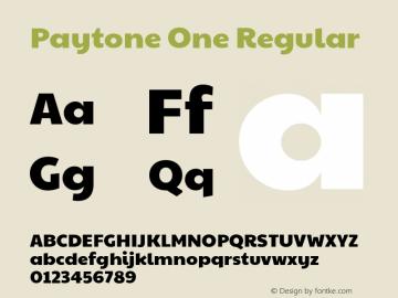 Paytone One Regular Version 1.001图片样张