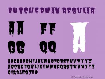 Butcherman Regular Version 001.004 Font Sample