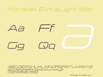 Korataki-ExtraLightItalic Version 3.000 2014 initial release图片样张