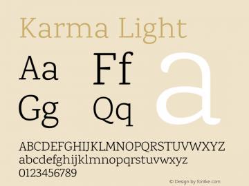 Karma Light Version 1.202;PS 1.0;hotconv 1.0.78;makeotf.lib2.5.61930; ttfautohint (v1.1) -l 7 -r 28 -G 50 -x 13 -D latn -f deva -w G图片样张