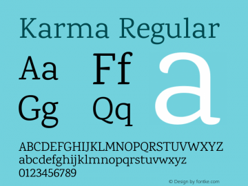 Karma Regular Version 1.202;PS 1.0;hotconv 1.0.78;makeotf.lib2.5.61930; ttfautohint (v1.1) -l 7 -r 28 -G 50 -x 13 -D latn -f deva -w G图片样张