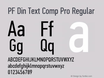 PF Din Text Comp Pro Regular Version 2.005 2005图片样张