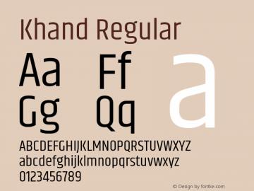 Khand Regular Version 1.101;PS 1.0;hotconv 1.0.78;makeotf.lib2.5.61930; ttfautohint (v1.1) -l 7 -r 28 -G 50 -x 13 -D latn -f deva -w G图片样张