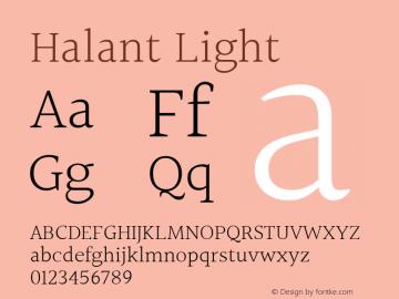 Halant Light Version 1.101;PS 1.0;hotconv 1.0.78;makeotf.lib2.5.61930; ttfautohint (v1.1) -l 8 -r 50 -G 200 -x 14 -D latn -f deva -w gGD -W -c图片样张