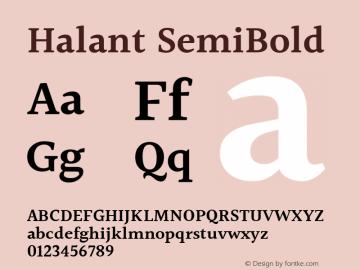 Halant SemiBold Version 1.101;PS 1.0;hotconv 1.0.78;makeotf.lib2.5.61930; ttfautohint (v1.1) -l 8 -r 50 -G 200 -x 14 -D latn -f deva -w gGD -W -c图片样张