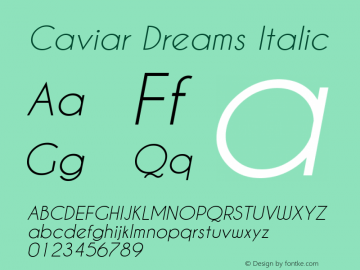 Caviar Dreams Italic Version 4.00 July 10, 2012图片样张
