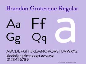 BrandonGrotesque-Regular Version 001.000图片样张