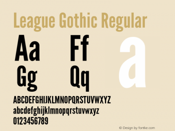 League Gothic Regular Version 1.560;PS 001.560;hotconv 1.0.56;makeotf.lib2.0.21325图片样张