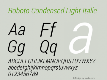 Roboto Condensed Light Italic Version 1.100138; 2012图片样张
