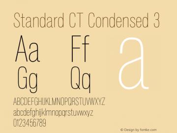 StandardCT-Condensed3 Version 1.000;com.myfonts.easy.castletype.standard.ct-cond-ultra-light.wfkit2.version.3WJV图片样张