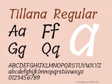Tillana Regular Version 2.003;PS 1.0;hotconv 1.0.79;makeotf.lib2.5.61930; ttfautohint (v1.2.42-39fb)图片样张