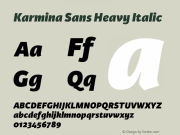 KarminaSans-HeavyItalic Version 001.000图片样张