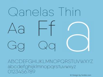 Qanelas-Thin Version 1.000;PS 001.000;hotconv 1.0.88;makeotf.lib2.5.64775图片样张