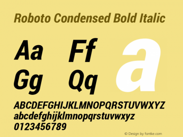 Roboto Condensed Bold Italic Version 1.100141; 2013图片样张