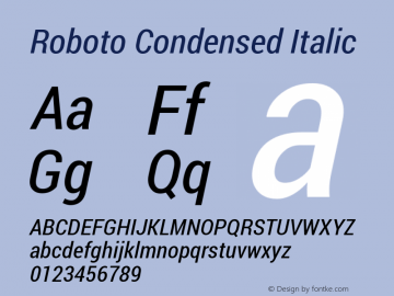 Roboto Condensed Italic Version 1.100141; 2013图片样张