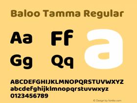Baloo Tamma Regular Version 1.443;PS 1.000;hotconv 16.6.51;makeotf.lib2.5.65220; ttfautohint (v1.6)图片样张
