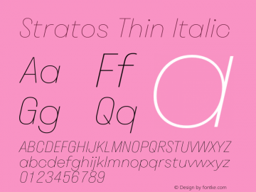 Stratos Thin Italic Version 1.002;PS 1.2;hotconv 1.0.72;makeotf.lib2.5.5900图片样张