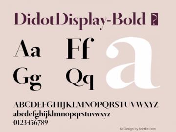 ☞DidotDisplay-Bold 1.0 January 2009;com.myfonts.easy.canadatype.didot-display.bold.wfkit2.version.3cJh图片样张