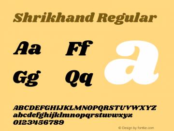 Shrikhand Regular Version 1.001;PS 1.001;hotconv 1.0.88;makeotf.lib2.5.647800图片样张