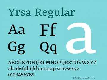 Yrsa Regular Version 1.001;PS 1.001;hotconv 1.0.88;makeotf.lib2.5.647800; ttfautohint (v1.3.34-f4db)图片样张