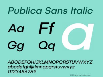 Publica Sans Italic Version 1.000;PS 001.000;hotconv 1.0.88;makeotf.lib2.5.64775图片样张