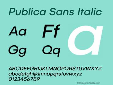 Publica Sans Italic Version 1.000;PS 001.000;hotconv 1.0.88;makeotf.lib2.5.64775图片样张
