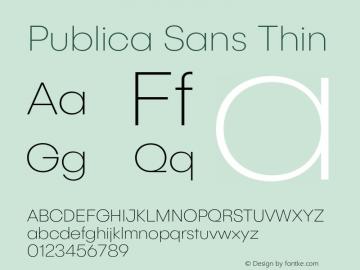 PublicaSans-Thin Version 1.000;PS 001.000;hotconv 1.0.88;makeotf.lib2.5.64775图片样张