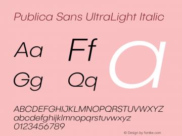 PublicaSans-UltraLightItalic Version 1.000;PS 001.000;hotconv 1.0.88;makeotf.lib2.5.64775图片样张