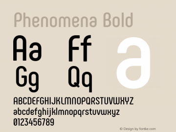 Phenomena Bold Regular Version 1.000;PS 001.000;hotconv 1.0.88;makeotf.lib2.5.64775图片样张