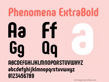 Phenomena ExtraBold Regular Version 1.000;PS 001.000;hotconv 1.0.88;makeotf.lib2.5.64775图片样张