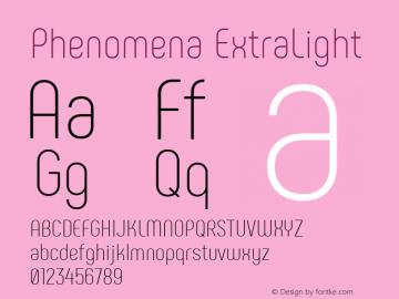 Phenomena ExtraLight Regular Version 1.000;PS 001.000;hotconv 1.0.88;makeotf.lib2.5.64775图片样张