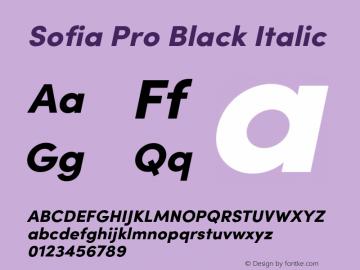 SofiaProBlack-Italic Version 3.000;PS 003.000;hotconv 1.0.88;makeotf.lib2.5.64775图片样张