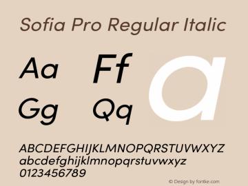 SofiaProRegular-Italic Version 3.000;PS 003.000;hotconv 1.0.88;makeotf.lib2.5.64775图片样张