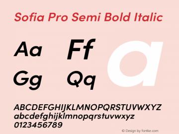 SofiaProSemiBold-Italic Version 3.000;PS 003.000;hotconv 1.0.88;makeotf.lib2.5.64775图片样张