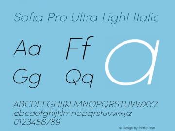SofiaProUltraLight-Italic Version 3.000;PS 003.000;hotconv 1.0.88;makeotf.lib2.5.64775图片样张