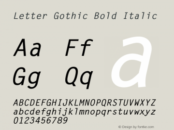 Letter Gothic Bold Italic V.1.1.0: Hand hinted version: May 1994图片样张