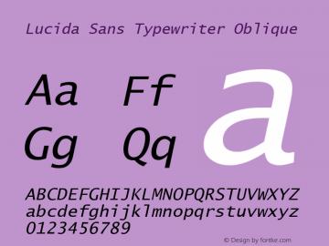Lucida Sans Typewriter Oblique Version 1.50图片样张